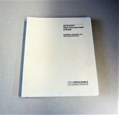 Cti-cryogenics On-board High-vacuum Pump System Manual 1995 Edition