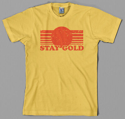Stay Gold T Shirt - pony boy, the outsiders, 80s, movie, film ALL SIZES Stay Golden T-shirt