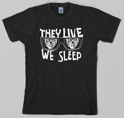 They Live T Shirt, we sleep, obey, sunglasses, roddy piper, kick ass, chew gum, (Glue Sunglasses)