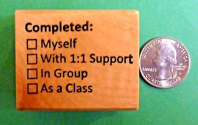 Completed:  Teacher's Wood Mounted Rubber Stamp completion clarification