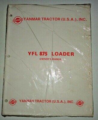 Yanmar Yfl-875 Loader Operators Owners Parts Manual Fits Yanmar Tractors