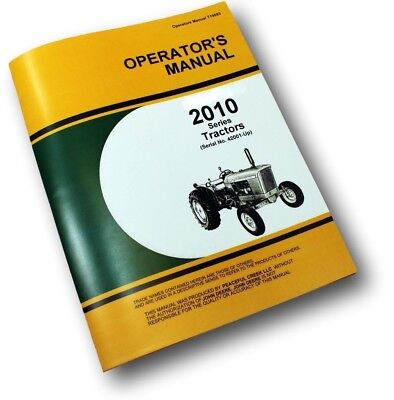 Operators Manual For John Deere 2010 Tractor Owners Gas Diesel Rc Utility Hi C