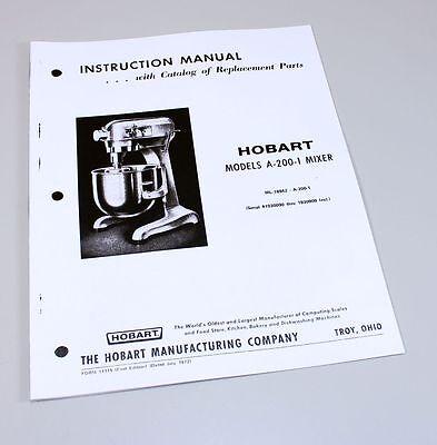 Hobart A200-1 Mixer Instructions Owners Operators Manual Parts Catalog