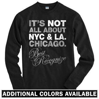 Best Recognize Chicago Long Sleeve T-shirt - Rap Hip Hop Chi - LS - Men /