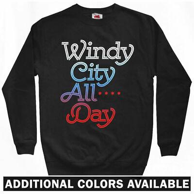 Windy City All Day Sweatshirt - Chicago Chi-Town IL USA Crewneck - Men S to 3XL (Usa Windy City)