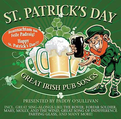St. Patrick's Day! Great Irish Pub Songs By Paddy O