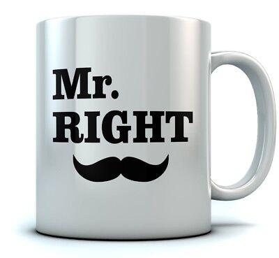 Mr. Right Coffee Mug Wedding Gift for Couples / Anniversary Gift Tea Ceramic Mug ()