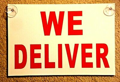 We Deliver Coroplast Sign With Suction Cups 8x12 Free Shipping