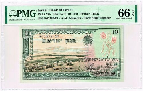 Israel: Bank of Israel 10 Lirot 1955 / 5715 Pick 27b PMG Gem Uncirculated 66 EPQ