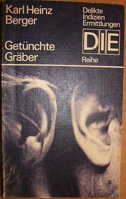 Getünschte Gräber von Karl Heinz Berger /   DIE Reihe