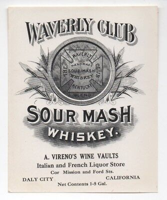 1915 Waverly Club Sour Mash Whiskey Label A. Verano Daly City CA