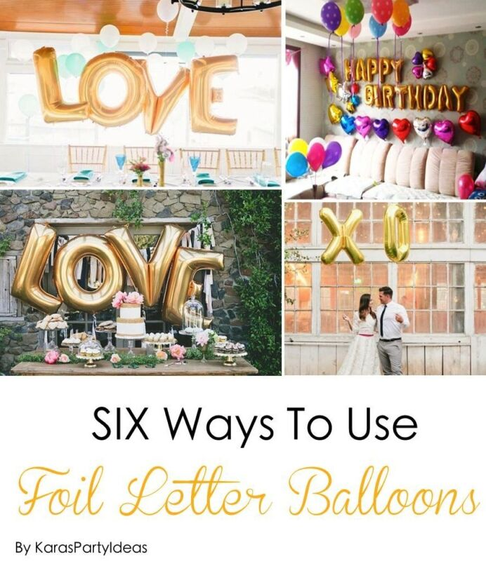 six ways to use foil letter balloons ebay