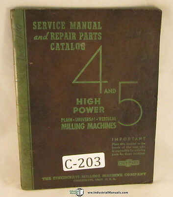 Cincinnati 4 And 5 Milling Universal Vertical Plain Service And Parts Manual