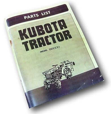Kubota B6000 Tractor Parts Manual Catalog List Exploded Views Schematic Book