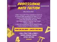 Professional Maths Tuition - Qualified, Experienced & Reputable Tutor (Ages 6-18)