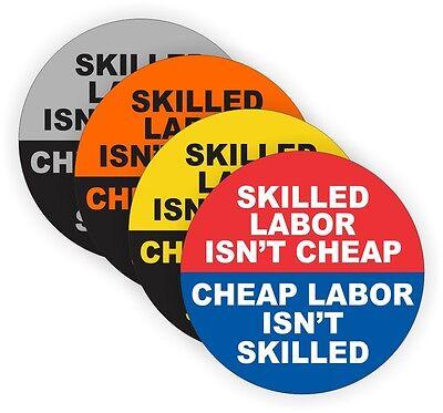 4 Skilled Labor Isnt Cheap Hard Hat Stickers Welder Helmet Decals Badges
