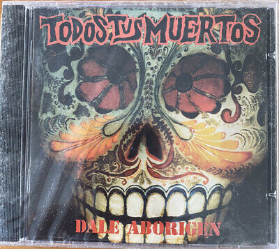TODOS TUS MUERTOS - DALE ABORIGEN CD Nuevo Precintado