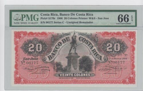 BANCO DE COSTA RICA 1906 REMAINDR S179r 20 Colones  PMG 66 EPQ . GEM UNC.