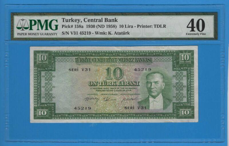 1930 (ND 1958) Turkey 10 Lira Note PMG 40 Extremely Fine Pick# 158a