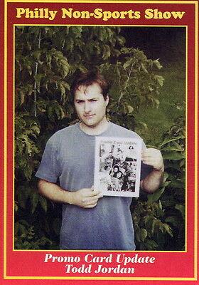 PHILLY NON-SPORT CARD SHOW 1997 CHOICE PROMO CARD #12 TODD JORDAN