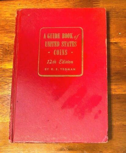 Coin  Guide Book of United States Coins  Yeoman - 12 Edition 1959 - Red Book