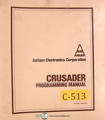 Anilam Crusader I Or Ii Cnc Control Programming Manual 1984