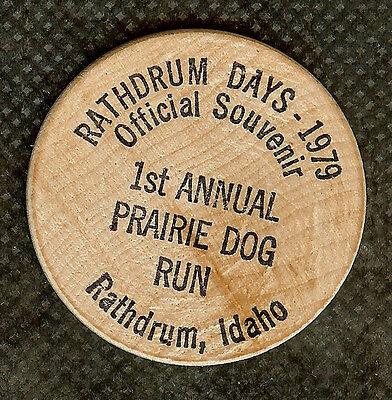 VINTAGE WOODEN NICKEL 1979 RATHDRUM IDAHO DAYS 1ST ANNUAL PRAIRIE DOG RUN