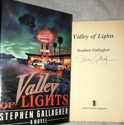 SIGNED Stephen Gallagher Autographed Book Valley of Lights First Edition HC DJ