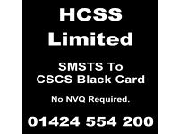 SMSTS to Black Card - SSSTS to Gold Card - No NVQ or other tests, 100% satisfaction.