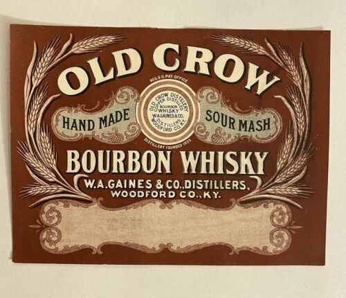 Vintage Old Crow Hand Made Sour Mash Bourbon Whiskey Label Gaines Woodford Co Ky