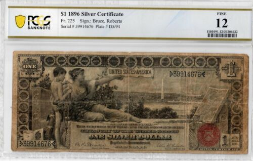 1896 $1 Fr 225 EDUCATIONAL Note PCGS F-12 Certified Large Size US Currency #6032