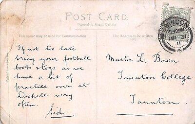 "L Bown. Taunton College, Taunton. 1911. ""Football Boots.."" - Sid RN.152"