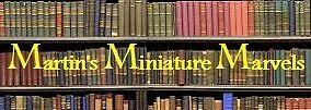Martin's Miniature Marvels Emproium