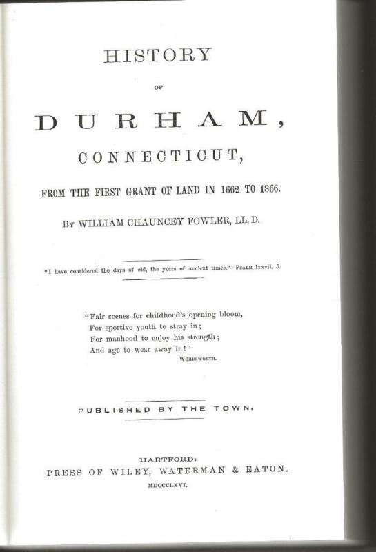 1970 REPRINT-HISTORY OF DURHAM CONNECTICUT 1662-1866 WILLIAM CHAUNCEY FOWLER LLD
