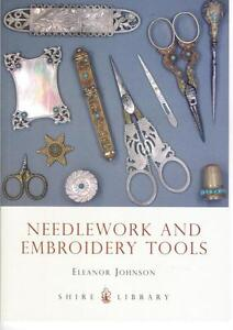 SHIRE BOOK - NEEDLEWORK & EMBROIDERY TOOLS - NEW MATT COVER - THIMBLES, SCISSORS