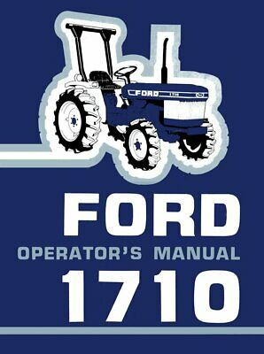 Ford 1710 Tractor Operators Manual Parts Manual
