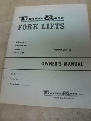 Tractor Mate Forklift 4000 Series Owners Manual And Parts List