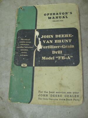 John Deere Van Brunt Fertilizer Grain Drill Fb-a Operators Manual And Parts List