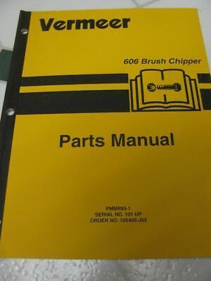 Vermeer 606 Brush Chipper Parts Catalog Manual