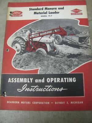 Ford 19-7 Tractor Standard Loader Assembly And Operators Instruction Manual
