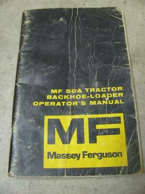 Massey Ferguson Mf 50a Tractor Loader Backhoe Operators Manual