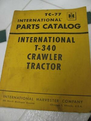 International T340 Crawler Tractor Parts Catalog Manual Tc77