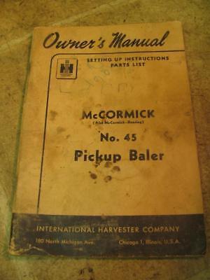 International Mccormick No 45 Pickup Baler Owners Operators Manual W Parts List