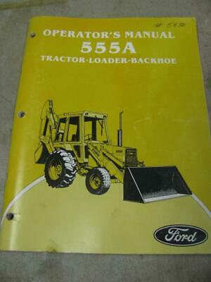Ford 555a Tractor Loader Backhoe Tlb Operators Manual