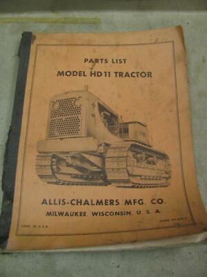 Allis Chalmers Hd11 Crawler Tractor Parts List Book Catalog Manual