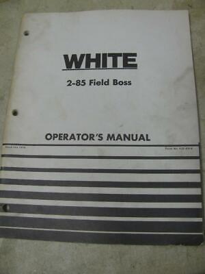 White 2-85 Field Boss Tractor Operators Manual