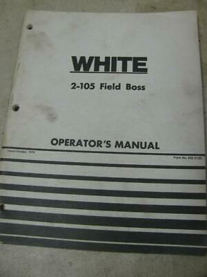White 2-105 Field Boss Tractor Operators Manual