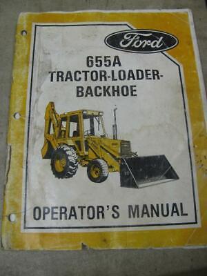 Ford 655a Tlb Tractor Loader Backhoe Operators Manual