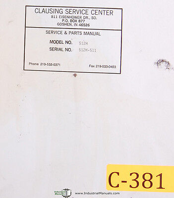 Covel Clausing 512h 4242 4253 4256 4257 Cylindrical Grinder Parts Manual 1970