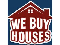 We buy all kind of houses cash - enquire within
